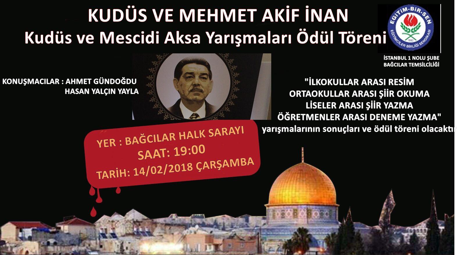 Kudüs ve Mehmet Akif İnan, Ödülleri Sahiplerini Buluyor.
