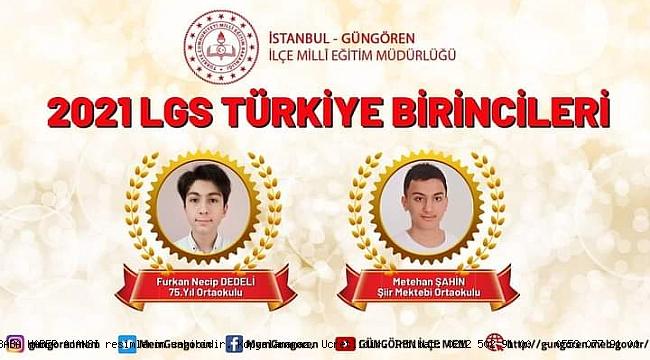 LGS Türkiye Birincileri Furkan Necip Dedeli ve Metehan Şahin Güngören'den,